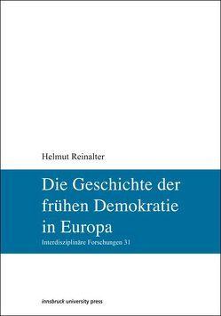 Geschichte der frühen Demokratie in Europa von Reinalter,  Helmut