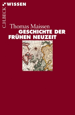 Geschichte der Frühen Neuzeit von Maissen,  Thomas