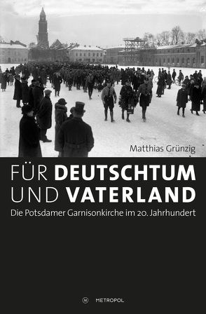 Für Deutschtum und Vaterland von Grünzig,  Matthias