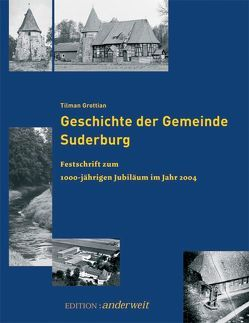Geschichte der Gemeinde Suderburg von Grottian,  Tilman