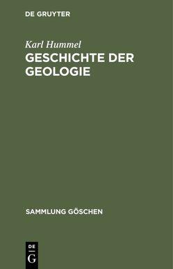 Geschichte der Geologie von Hummel,  Karl