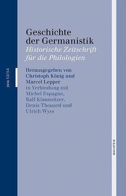 Geschichte der Germanistik von Koenig,  Christoph, Lepper,  Marcel