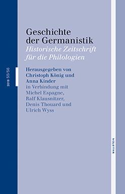 Geschichte der Germanistik von Espagne,  Michel, Kinder,  Anna, Klausnitzer,  Ralf, Koenig,  Christoph, Thouard,  Denis, Wyss,  Ulrich