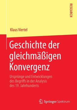 Geschichte der gleichmäßigen Konvergenz von Viertel,  Klaus