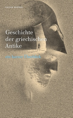 Geschichte der griechischen Antike von Krämer,  Rainer