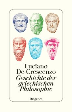 Geschichte der griechischen Philosophie von Birk,  Linde, De Crescenzo,  Luciano