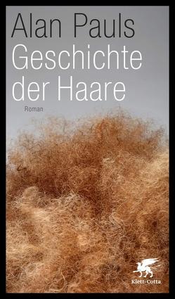Geschichte der Haare von Hansen,  Christian, Pauls,  Alan