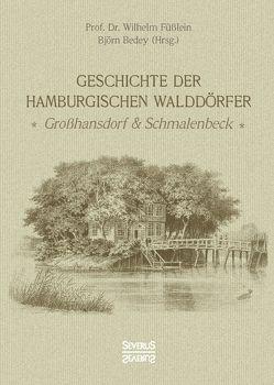 Geschichte der Hamburgischen Walddörfer von Füßlein,  Wilhelm Prof. Dr.