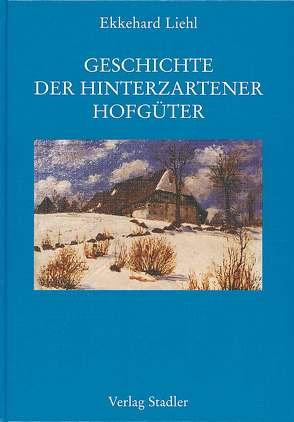 Geschichte der Hinterzartener Hofgüter von Liehl,  Ekkehard