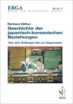 Geschichte der japanisch-koreanischen Beziehungen von Zöllner,  Reinhard