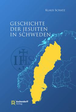 Jesuiten in Schweden von Schatz,  Klaus