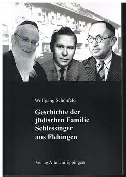 Geschichte der jüdischen Familie Schlessinger aus Flehingen von Schönfeld,  Wolfgang