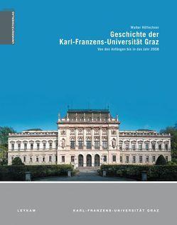 Geschichte der Karl-Franzens-Universität Graz von Höflechner,  Walter