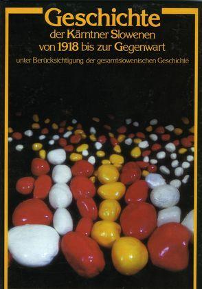 Geschichte der Kärntner Slowenen von 1918 bis zur Gegenwart von Inzko,  Valentin