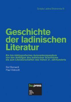 Geschichte der ladinischen Literatur von Bernardi,  Rut, Videsott,  Paul