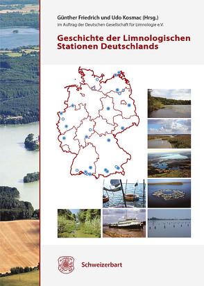 Geschichte der Limnologischen Stationen Deutschlands von Friedrich,  Günther, Kosmac,  Udo