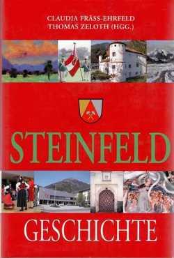 Geschichte der Marktgemeinde Steinfeld von Fräss-Ehrfeld,  Claudia, Zeloth,  Thomas