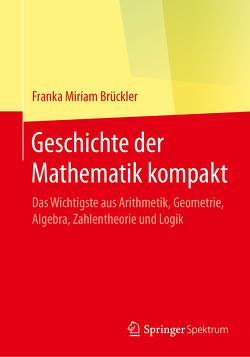 Geschichte der Mathematik kompakt von Brückler,  Franka Miriam