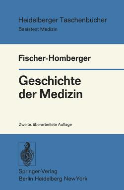 Geschichte der Medizin von Fischer-Homberger,  Esther