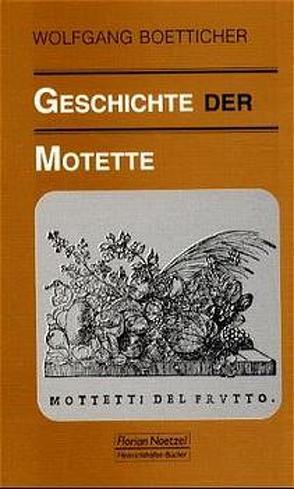 Geschichte der Motette von Boetticher,  Wolfgang