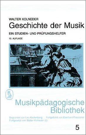 Geschichte der Musik von Kolneder,  Walter