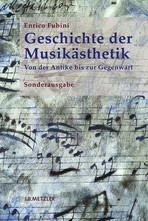 Geschichte der Musikästhetik von Fubini,  Enrico, Kienlechner,  Sabina