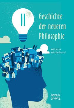 Geschichte der neueren Philosophie von Windelband,  Wilhelm