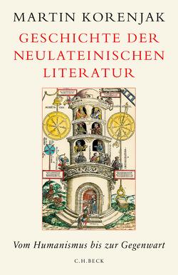 Geschichte der neulateinischen Literatur von Korenjak,  Martin