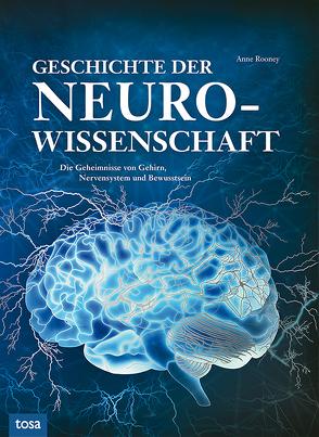 Geschichte der Neurologie von Rooney,  Anne