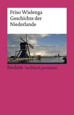 Geschichte der Niederlande von Wielenga,  Friso
