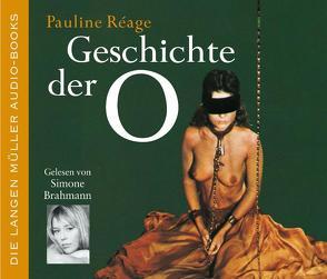 Geschichte der O von Brahmann,  Simone, Reage,  Pauline