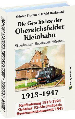 Geschichte der OBEREICHSFELDER EISENBAHN AG 1913-1947 von Fromm,  Günter, Rockstuhl,  Harald