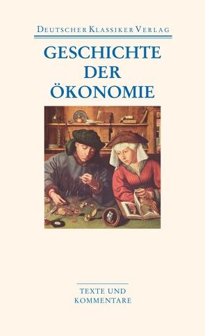 Geschichte der Ökonomie von Burkhardt,  Johannes, Priddat,  Birger P.