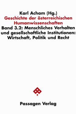 Geschichte der österreichischen Humanwissenschaften / Geschichte der österreichischen Humanwissenschaften von Acham,  Karl, Deistler,  Manfred, Feichtinger,  Johannes