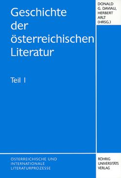 Geschichte der österreichischen Literatur von Arlt,  Herbert, Beutner,  Eduard, Daviau,  Donald G., Höppner,  Wolfgang, Saur,  Pamela S, Slibar,  Neva