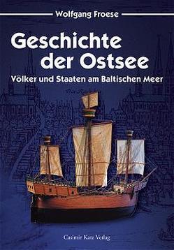 Geschichte der Ostsee von Froese,  Wolfgang