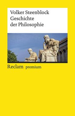 Geschichte der Philosophie von Steenblock,  Volker