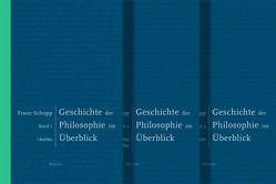 Geschichte der Philosophie im Überblick von Schupp,  Franz