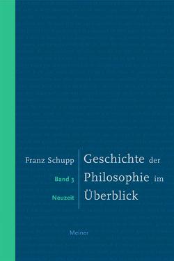 Geschichte der Philosophie im Überblick III von Schupp,  Franz