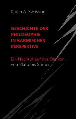 Geschichte der Philosophie in karmischer Perspektive von Swassjan,  Karen