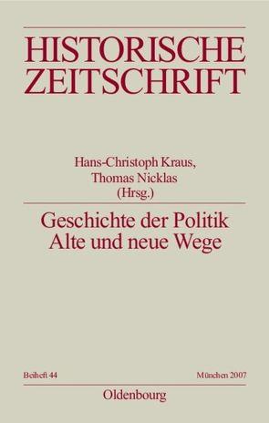 Geschichte der Politik von Kraus,  Hans-Christof, Nicklas,  Thomas