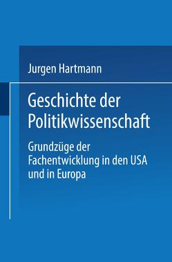 Geschichte der Politikwissenschaft von Hartmann,  Jürgen