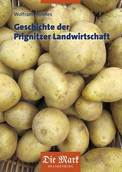 Geschichte der Prignitzer Landwirtschaft von Hennies,  Wolfram