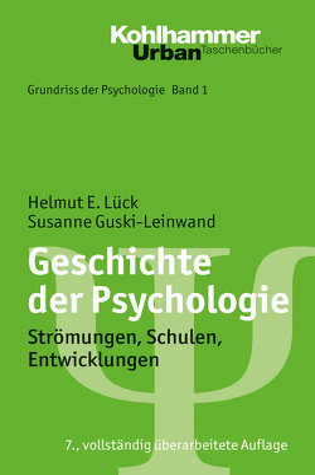 Geschichte der Psychologie von Guski-Leinwand,  Susanne, Leplow,  Bernd, Lück,  Helmut E., Salisch,  Maria von