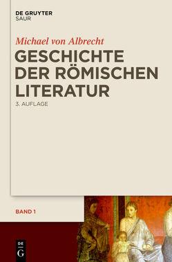 Geschichte der römischen Literatur von Albrecht,  Michael von