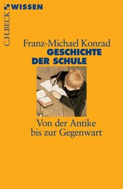 Geschichte der Schule von Konrad,  Franz Michael