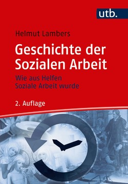 Geschichte der Sozialen Arbeit von Lambers,  Helmut