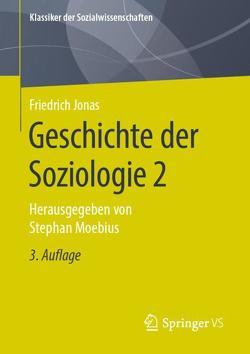 Geschichte der Soziologie 2 von Jonas,  Friedrich, Moebius,  Stephan