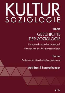 Geschichte der Soziologie von Bescherer,  Peter, Bitterlich,  Thomas, Geier,  Wolfgang, Katschnig,  Gerhard, Knappe,  Ulrich, Raile,  Paolo