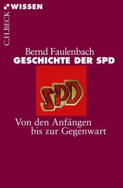 Geschichte der SPD von Faulenbach,  Bernd